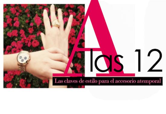 A LAS 12: Las claves de estilo para el accesorio atemporal