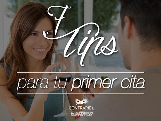 """7 TIPS PARA LAS PRIMERAS """"CITAS"""""""